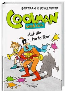 COOLMAN. Auf die harte Tour - Rüdiger Bertram (ab 10 Jahren)