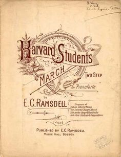 Sheet Music - Harvard students march two step Vintage Typography, Typography Letters, Graphic Design Typography, Lettering Design, Vintage Graphic, Vintage Labels, Vintage Ephemera, Harvard Students, Collage Des Photos
