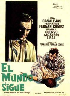 El mundo sigue (Fernando Fernán Gómez), 1963