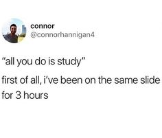 Pa School, Med School Memes, Stupid Funny Memes, Funny Relatable Memes, Twitter Quotes Funny, Funny Quotes, Study Quotes, Life Quotes, College Memes
