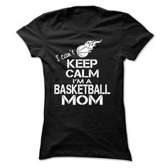 I CANT KEEP CALM, IM A BASKETBALL MOM T Shirt, Hoodie, Sweatshirt