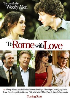 To Rome with Love. The new film by Woody Allen