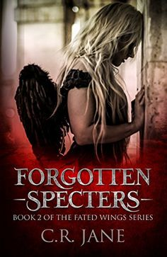 Forgotten Specters: The Fated Wings Series Book 2 by C.R.... https://www.amazon.com/dp/B07C1T21HN/ref=cm_sw_r_pi_dp_U_x_voH1Ab5E0TB5R