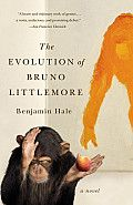 The Evolution of Bruno Littlemore by Benjamin Hale: Bruno Littlemore is quite unlike any chimpanzee in the world. Precocious, self-conscious and preternaturally gifted, young Bruno, born and raised in a habitat at the local zoo, falls under the care of a university primatologist named Lydia Littlemore. Learning of Bruno's ability to speak, Lydia...