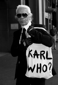 The one and only humble Karl Lagerfeld..i seriously want to met this man or even be in the same room!