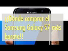 Sabeis dónde podemos comprar el Samsung Galaxy S7 más barato - Noticias telefonía móvil