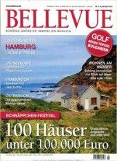 Bellevue - Die Zeitschrift in Deutschland für Eigentumswohnungen, Apartments und Villen.   http://www.press-shop-deutschland.de/mdsde/de/shop/hausgarten,675/bellevue,9857/#