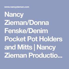 Nancy Zieman/Donna Fenske/Denim Pocket Pot Holders and Mitts   Nancy Zieman Productions, LLC Blog