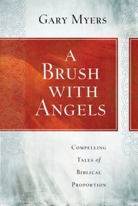 A Brush with Angels by Gary Myers