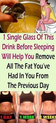 1 Single Glass Of This Drink Before Sleeping Will Help You Remove All The Fat You've Had In You From The Previous Day #health #fitness #weight #fatlose #beauty