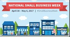 It's National Small Business Week. Come in and support your local small business.