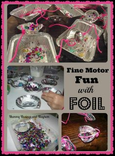 Fine motor skills - threading, small pieces, foil