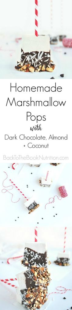 Homemade Marshmallow Pops with Dark Chocolate, Almond, + Coconut. Easier than you think and totally irresistible! We're giving them as Christmas gifts to friends and teachers this year, but they'd make great Valentine's gifts or party favors too!   Back To The Book Nutrition