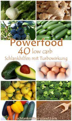 Powerfood… 40 low carb Schlankhilfen mit Turbowirkung Powerfoods könnenkleine Wunder bewirken; sie helfen den Stoffwechsel, also auch die Fettverbrennunganzukurbeln,stärken das Immunsystem, fördern den Muskelaufbau (sofern wir Sport treiben), wirken entwässerndoder versorgenuns einfach mit vielen wertvollen Nährstoffen. Ich habe euch alle low carb, also kohlenhydratarmenPowerfoods und jeweilsein paar ihrerpositiven Wirkungen aufgelistet. Im Rahmen einer Gewichtsreduzierung und vor…