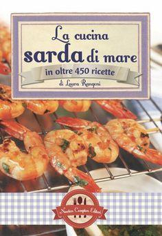 Amazon.it: La cucina sarda di mare in oltre 450 ricette - Laura Rangoni - Libri