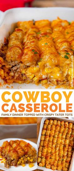 Cowboy Casserole is an easy weeknight family dinner made with ground beef and corn topped with crispy tater tots cowboycasserole weeknightdinner easydinner casserole potluck partyfood superbowl dinnerthendessert Easy Family Dinners, Family Meals, Easy Meals, Easy Family Recipes, Easy Weeknight Dinners, Easy Recipes, Beef Recipes For Dinner, Cooking Recipes, Dinner Ideas With Hamburger