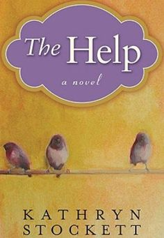 The Help, what a great read