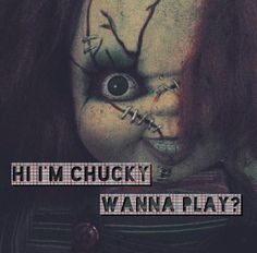 Hiiiii i'm Chucky. Best Horror Movies, Horror Films, Scary Movies, Horror Art, Childs Play Chucky, But Is It Art, Slasher Movies, Horror Icons, Best Horrors