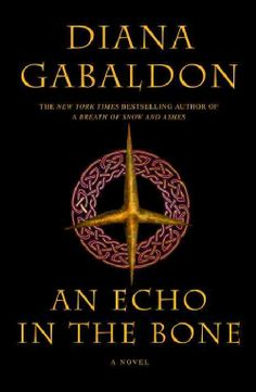Diana Gabaldons brilliant storytelling has captivated millions of readers in her bestselling and award-winning Outlander saga. Now, in An Echo in the Bone , the enormously anticipated seventh volume,