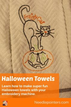 Make some fun machine embroidered Halloween towels. These make great gifts or holiday towels. Two towels can be made from one purchased towel which makes it a great value! Diy Kitchen Projects, Fall Projects, Craft Projects, Halloween Embroidery, Machine Embroidery Projects, Hanging Towels, Types Of Craft, Embroidery For Beginners, Halloween Cat