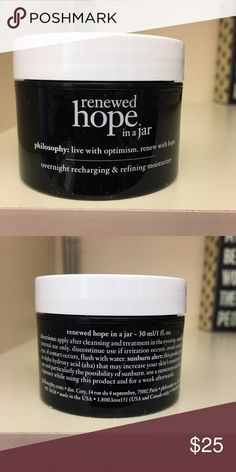 Philosophy Renewed Hope in a Jar Moisturizer Renewed Hope in a Jar Overnight Recharging & Refining Moisturizer is a breakthrough nighttime formula from the skin labs at philosophy to help boost skin's nightly cell-renewal cycle and improve skin's ability to fight dehydration, dullness and rough texture.  The deeply hydrating moisturizer continuously replenishes, gently renews and re-energizes for better-looking skin.  This is the 1 fl. oz. size, perfect for travel.  PRICE FIRM. Philosophy…