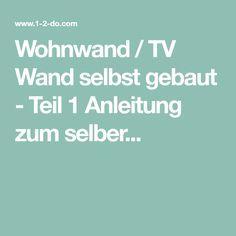 Wohnwand / TV Wand selbst gebaut - Teil 1 Anleitung zum selber...