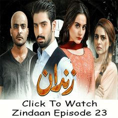Watch Ary Digital TV Drama Zindaan Episode 23 in HD Quality. Watch all latest episodes of Zindaan and other Ary Digital Dramas online