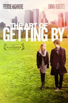 The Art of Getting By- Fred High more & Emma Roberts :)