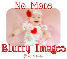 Say goodby to BLUR!!!! Photo tips by Emilie | Blue Cricket Design