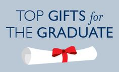 Gifts for the Graduate. Internships, work, travel; gift ideas for the soon-to-be professional.