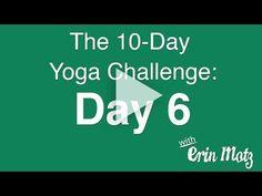10 Day Yoga Challenge: Day 6