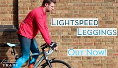 Lightspeed Leggings are out now!