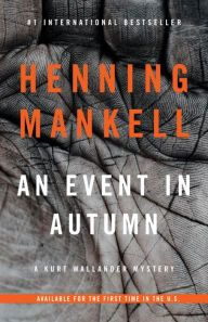 An Event in Autumn by Henning Mankell