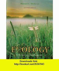Ecology Concepts and Applications, 2nd edition, pb, 2002 Manuel C., Jr. Molles ,   ,  , ASIN: B000LSJOIK , tutorials , pdf , ebook , torrent , downloads , rapidshare , filesonic , hotfile , megaupload , fileserve