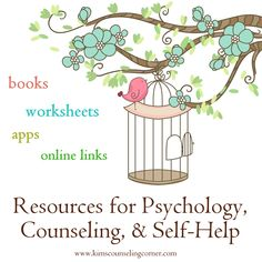 Resources for Psychology, Counseling, & Self-Help: Worksheets, Links, Books, & Apps