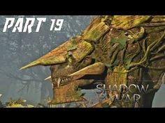 MIDDLE-EARTH: SHADOW OF WAR Gameplay Walkthrough Part 19 - VIOLENT NATURE https://youtube.com/watch?v=8RN2ZE0_eew  #ps4 #gaming #xboxone #xbox #horizon #horizonzerodawn #gameplay #love #gaminglife #aloy #walkthrough #playstation #gamingsetup #gamingmeme #gamingmemes #naughtydog #uncharted #unchartedthelostlegacy #dragonballz #dragonballsuper #forhonor #dbz #jakanddaxter #gamingpc #prey #dragonball #sony #dragonquest #nintendo #shadowofwar #battlefield1 #tomclancy