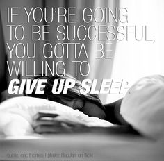 """If you're going to be successful, you gotta be willing to give up sleep,"" Eric Thomas"