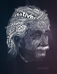 Portrait Illustration Art Print: Einstein Typography Quotes by Lynx Art Collection : - Typography Portrait, Typography Quotes, Inspiration Typographie, E Mc2, Photoshop, Poster Series, Typographic Poster, Wow Art, Art Graphique