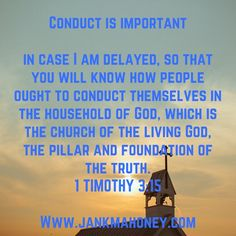 CONDUCT IS IMPORTANT; PAUL STRESSED IT