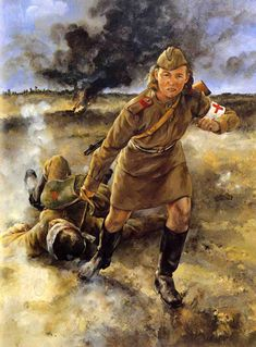 Field medic Marya Borovichenko (October Myshelovkal,Kiev - July was an official UkrainIan doctor of the Artillery Regiment of the Guard in the Soviet army, was killed at the Battle of Kursk on Military Art, Military History, Army Medic, Soviet Army, Red Army, Russian Art, World War Two, Japan, Artwork