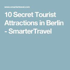 10 Secret Tourist Attractions in Berlin - SmarterTravel