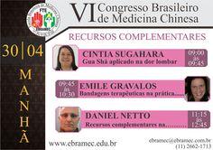 VI Congresso Brasileiro de Medicina Chinesa Dias: 28, 29 e 30 de Abril  Toda semana exibiremos uma lista de palestrantes confirmados até o momento!! Estes são das Palestras do Tema de Recursos Complementares na parte da manhã no dia 30/04!!!  Corra e garanta sua vaga!!!
