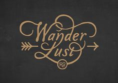 (n.) a strong desire or urge to wander or travel and explore the world. I kind of want his around my compass.