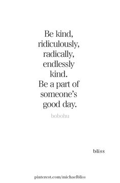 So simple. Be kind. Cute Quotes, Words Quotes, Great Quotes, Wise Words, Quotes To Live By, Sayings, Be Kind Quotes, Good Day Quotes, Positive Quotes