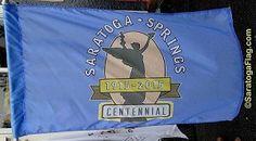 The Official, Commemorative, Saratoga Springs Centennial Flag!