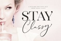 Classy Stylish Glam Fonts You Will Love The Stay Classy Font Duo Stay Classy!with the suave new Stay Classy Font Duo consisting of a sophisticated signature-style script, and an elegant, classy, all-caps serif font. With impeccably refined Lightroom, Photoshop, Design Typography, Typography Fonts, Hand Lettering, Calligraphy Fonts, Sans Serif, Serif Font, Script Fonts