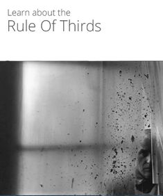 The Creative Process and the Rule of Thirds @Ted Forbes