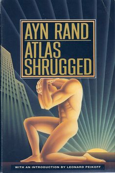 Atlas Shrugged by Ayn Rand. It is awfully long, but really great. If you have never read anything by Ayn Rand, you really should.she is a very philosophical kind of writer. Book Club Books, Good Books, Books To Read, My Books, Book Bar, Atlas Shrugged Book, Reading Lists, Book Lists, Reading Books