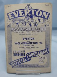 Everton V Wolves Sept. Football Program, Football Soccer, Wolverhampton Wanderers Fc, British Football, Goodison Park, Everton Fc, Team S, Wolves, Wolf