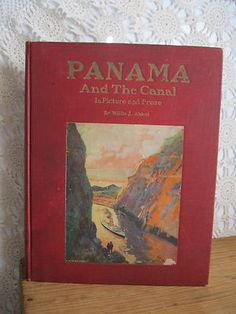 Antique 1914  Panama and the Canal book
